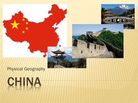 Physical Geography.  Landforms China can be divided into two parts: the mountains and plateaus of the west, and the plains and hills of the east. The.