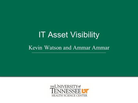 Kevin Watson and Ammar Ammar IT Asset Visibility.