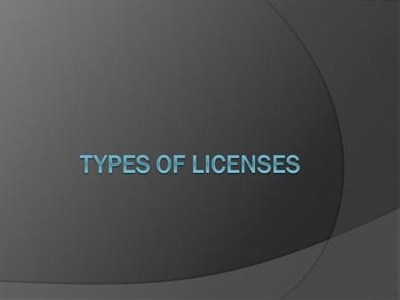 Junior License (Class DJ)  Issued to drivers under the age of 18 with restrictions Valid for passenger cars and trucks weighing under 10,000 lbs.