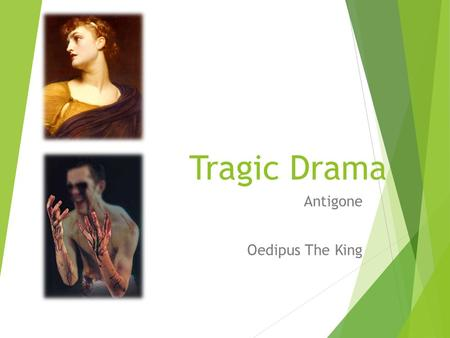 the tragic flaw of oedipus in oedipus rex by sophocles Oedipus rex (oedipus the king) study guide contains a biography of sophocles, literature essays, quiz questions, major themes, characters, and a.