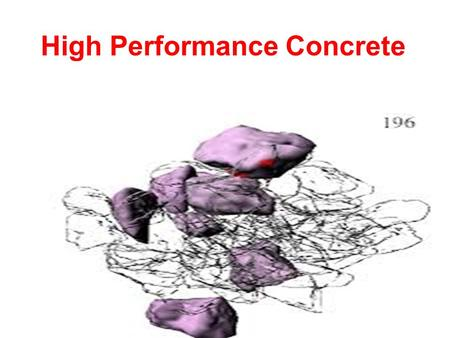 High Performance Concrete. Content Introduction What is High Performance Concrete? Application Objectives General Characteristics Advantages Limitations.
