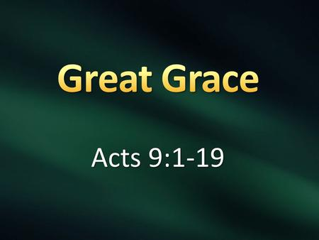 Acts 9:1-19. Vs 1 Meanwhile, Saul was still breathing out murderous threats against the Lord's disciples. He went to the high priest 2 and asked him for.