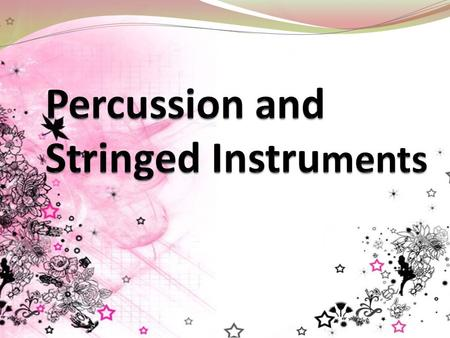 PERCUSSION INSTRUMENT A percussion instrument is a musical instrument that is sounded by being struck or scraped by a beater (including attached or enclosed.