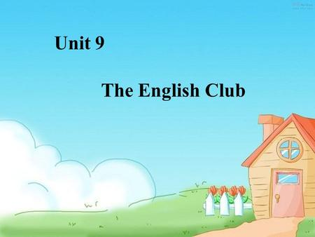 Unit 9 The English Club I'm Miss Wang. I'm from China. I'm Chinese.