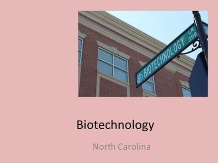 Biotechnology North Carolina. Biotechnology Terms.