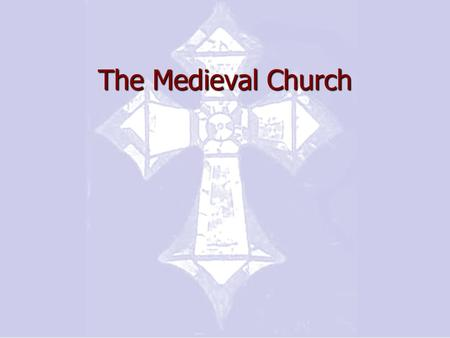 The Medieval Church. The Medieval Church (Secular = Worldly) spiritual political social.