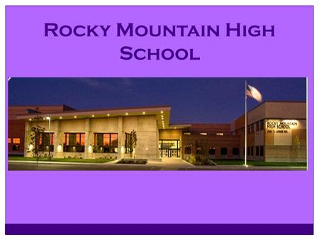 Rocky Mountain High School. Welcome Class of 2020.