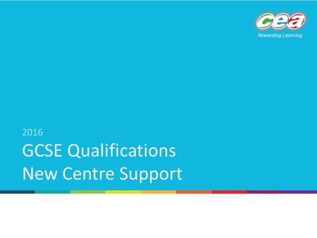 GCSE Qualifications New Centre Support 2016. GCSE Modern Languages GCSE French, German, Irish and Spanish Units - Section 2 Specification at a Glance.