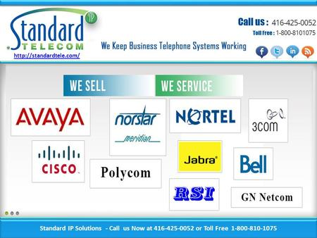 Standard IP Solutions - Call us Now at 416-425-0052 or Toll Free 1-800-810-1075