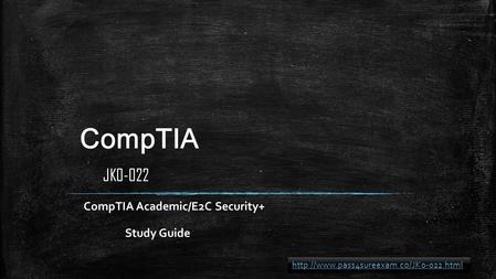 CompTIA CompTIA Academic/E2C Security+ Study Guide JK0-022
