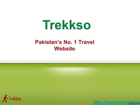 Pakistan's No. 1 Travel Website Trekkso