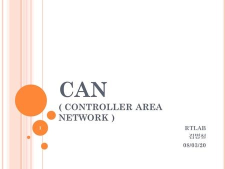 CAN ( Controller Area Network )