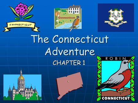 The Connecticut Adventure CHAPTER 1 Compass Rose A compass rose shows direction on a map. The cardinal directions are North, South, East, and West. On.