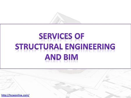 HCSE is the best structural engineering service providers in the USA. We are also providing the BIM services. We are working since.