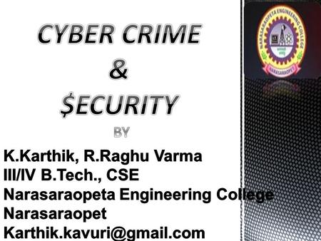 Cyber crimes is the most popular news we come across daily In good olden days there were no development in the usage of computers as we have now As.