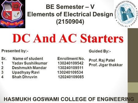 Elements of Electrical Design HASMUKH GOSWAMI COLLEGE OF ENGINEERING