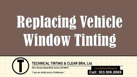 Www.technicaltinting.com. REPLACING VEHICLE WINDOW TINTING  The lifespan you can expect from your tint depends on a number of factors, including the.