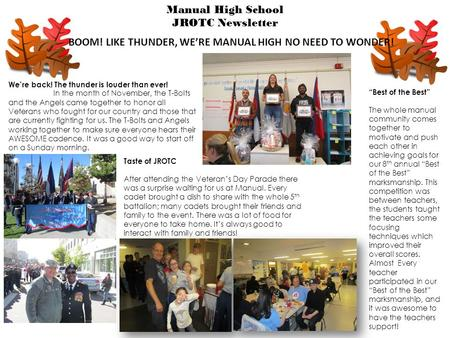 Manual High School JROTC Newsletter We're back! The thunder is louder than ever! In the month of November, the T-Bolts and the Angels came together to.