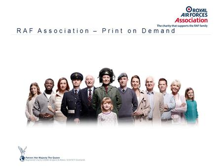 RAF Association – Print on Demand. RAF Association – The charity that supports the RAF family Visit our Promotions page at https://www.rafa.org.uk/promotion.