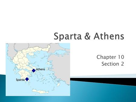 Chapter 10 Section 2.  What do we already know about Sparta?