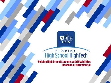 Helping High School Students with Disabilities Reach their full Potential.
