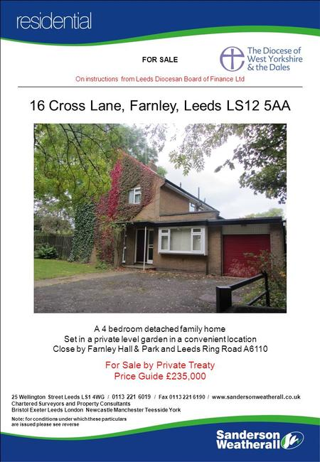 FOR SALE 25 Wellington Street Leeds LS1 4WG / 0113 221 6019 / Fax 0113 221 6190 / www. sandersonweatherall.co.uk Chartered Surveyors and Property Consultants.