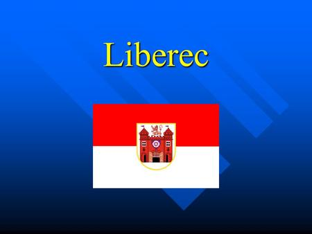 Liberec. History Liberec was first mentioned in a document from 1348, and from 1622 to 1634 was among the possessions of Albrecht von Wallenstein. Liberec.