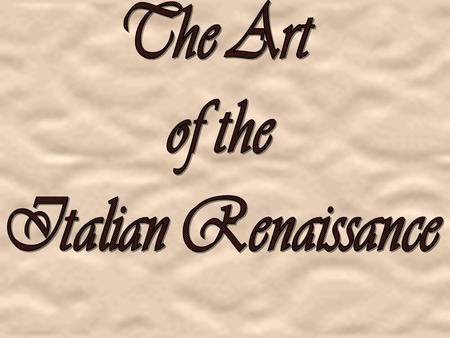 Art and Patronage Italians were willing to spend a lot of money on art. / Art communicated social, political, and spiritual values. / Italian banking.