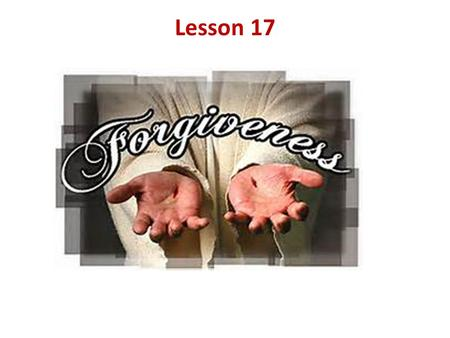 Lesson 17. Principle 6: Evaluate all my relationships. Offer forgiveness to those who have hurt me and make amends for harm I've done to others, except.