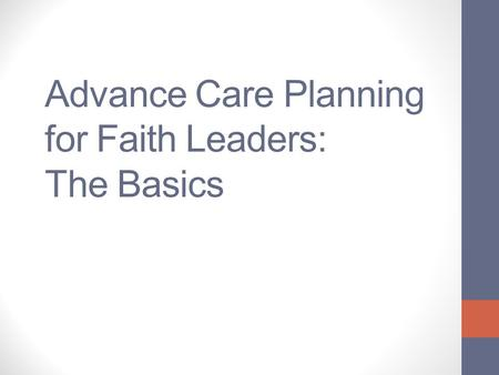 Advance Care Planning for Faith Leaders: The Basics.