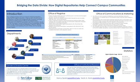 "Bridging the Data Divide: How Digital Repositories Help Connect Campus Communities ""We are trying to set up a speaker series of alums for the coming Fall."