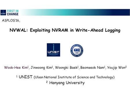 NVWAL: Exploiting NVRAM in Write-Ahead Logging