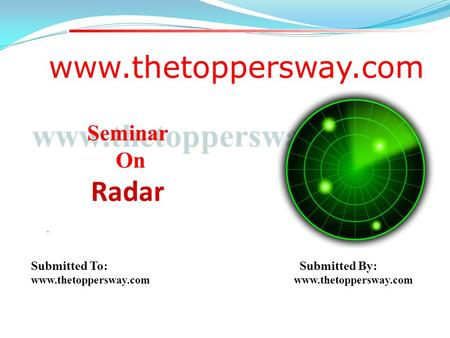 Radar Seminar On Submitted To: Submitted By: