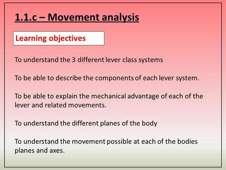 1.1.c – Movement analysis Learning objectives