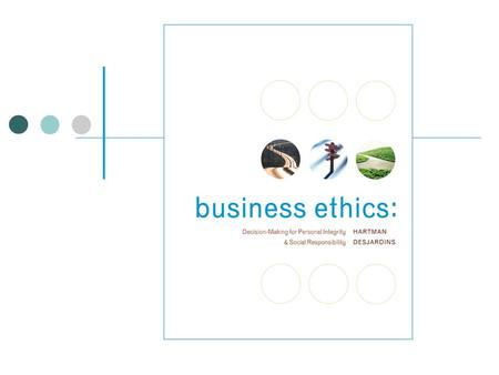 1-2 3-2 Philosophical Ethics and Business McGraw-Hill/Irwin Business Ethics: Decision-Making for Personal Integrity & Social Responsibility Copyright.