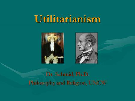 Utilitarianism, Deontological and Virtue Ethics