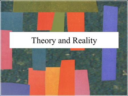 Theory and Reality. McGraw-Hill/Irwin © 2002 The McGraw-Hill Companies, Inc., All Rights Reserved. Theory and Reality Business cycles persist but aren't.