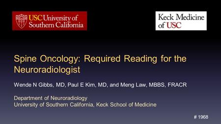 Spine Oncology: Required Reading for the Neuroradiologist