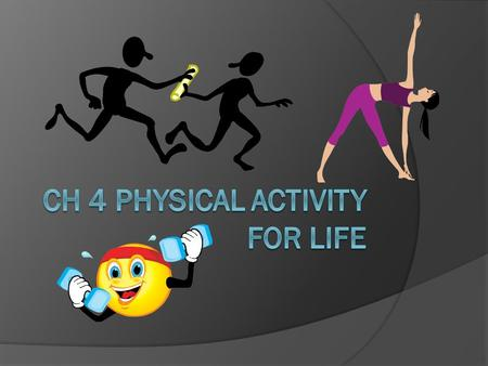 Lesson 1: Physical Activity and Your Health  Learning Target: Analyze how regular physical activity will enhance and maintain health Understand the effects.