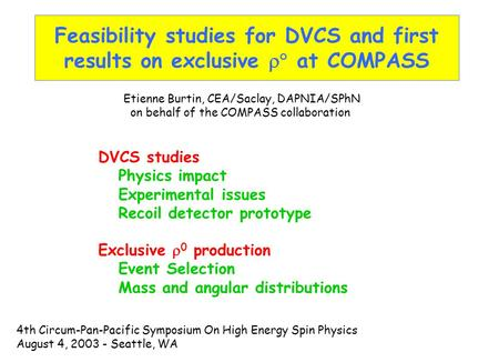 Feasibility studies for DVCS and first results on exclusive  at COMPASS DVCS studies Physics impact Experimental issues Recoil detector prototype Exclusive.