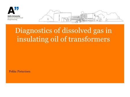 Diagnostics of dissolved gas in insulating oil of transformers