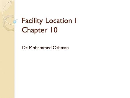 Facility Location I Chapter 10