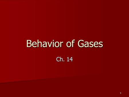 1 Behavior of Gases Ch. 14. 2 Why do air bags work? Which would you rather hit the dashboard or an air bag? Why? Which would you rather hit the dashboard.