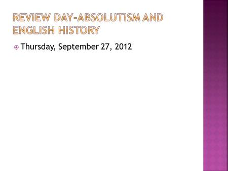  Thursday, September 27, 2012.  Matching  Use the Matching Organizer to cut and paste the word to its correct definition.