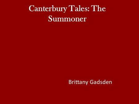 Canterbury Tales: The Summoner