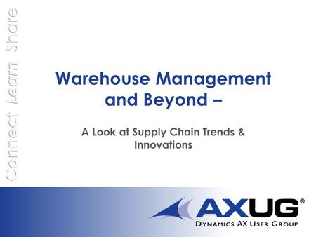 Warehouse Management and Beyond – A Look at Supply Chain Trends & Innovations.
