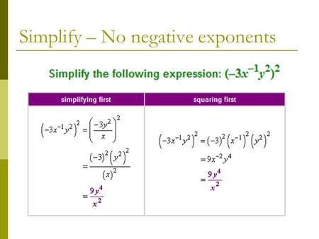Simplify – No negative exponents. Binomial Radical Expressions I can add and subtract radical expressions.