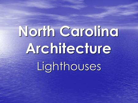 "North Carolina Architecture Lighthouses. Map of NC Coast The coast of North Carolina is a chain of barrier islands known as ""The Outer Banks"". Several."