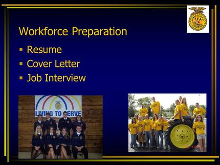 Workforce Preparation  Resume  Cover Letter  Job Interview.