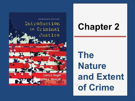 The Nature and Extent of Crime